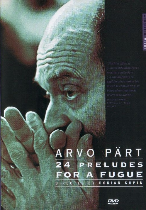 Arvo Part - 24 Preludes for a Fugue